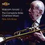 Malcolm Arnold - The Complete Brass Chamber Music